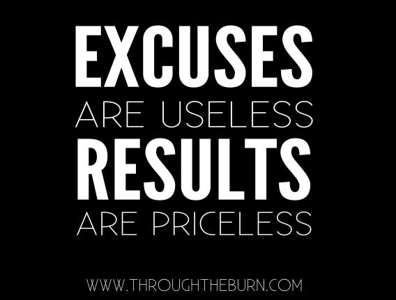 excuses-are-useless-results-are-priceless