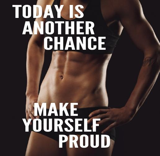 today-is-another-chance-make-yourself-proud